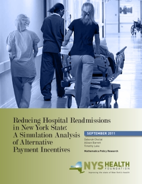 Reducing Hospital Readmissions in New York State: A Simulation Analysis of Alternative Payment Incentives