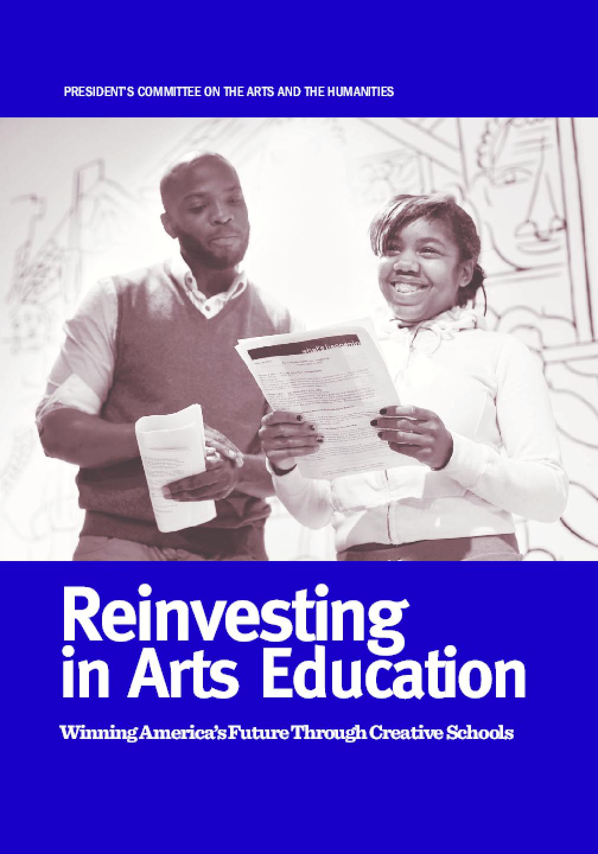 Reinvesting in Arts Education: Winning America's Future Through Creative Schools