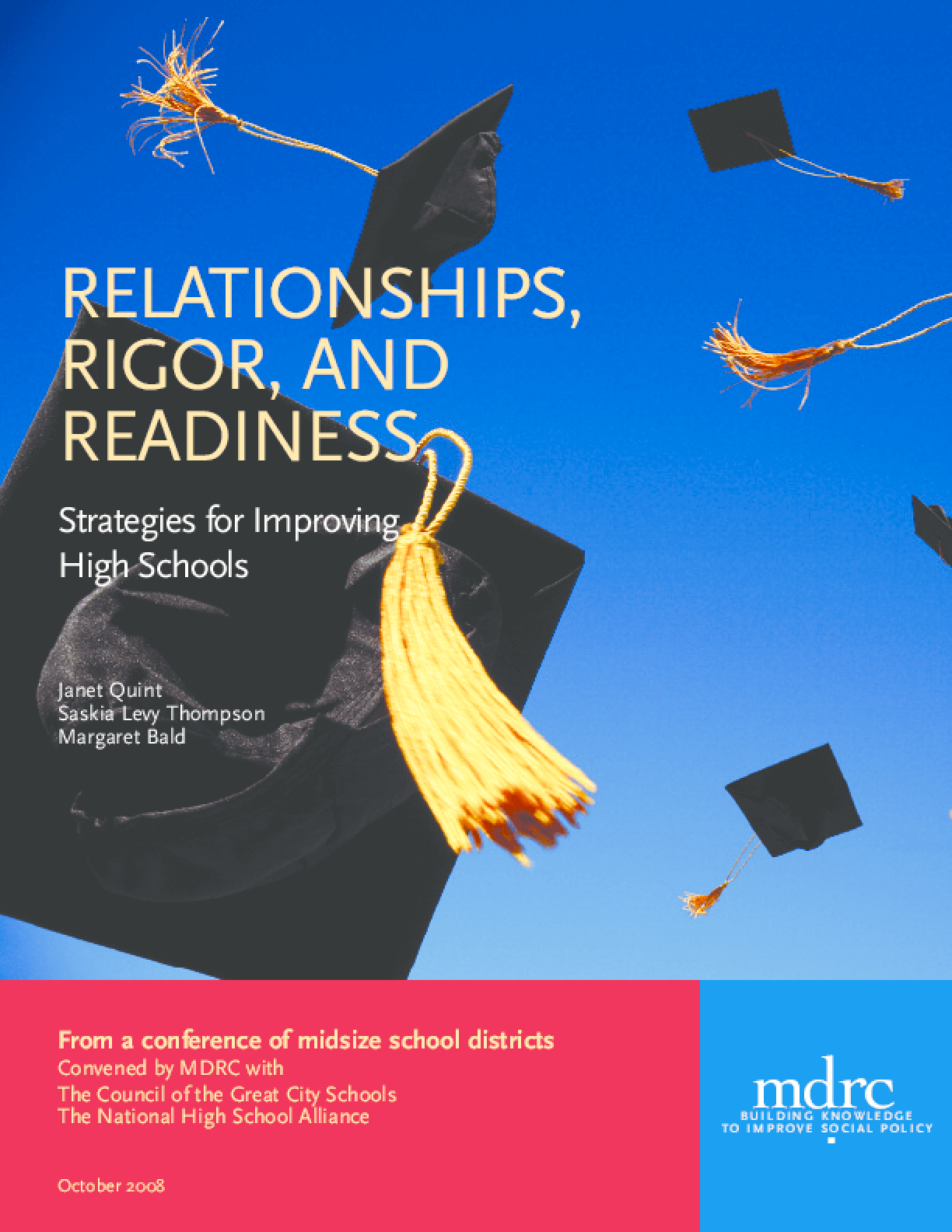 Relationships, Rigor, and Readiness: Strategies for Improving High Schools