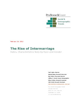 The Rise of Intermarriage: Rates, Characteristics Vary by Race and Gender