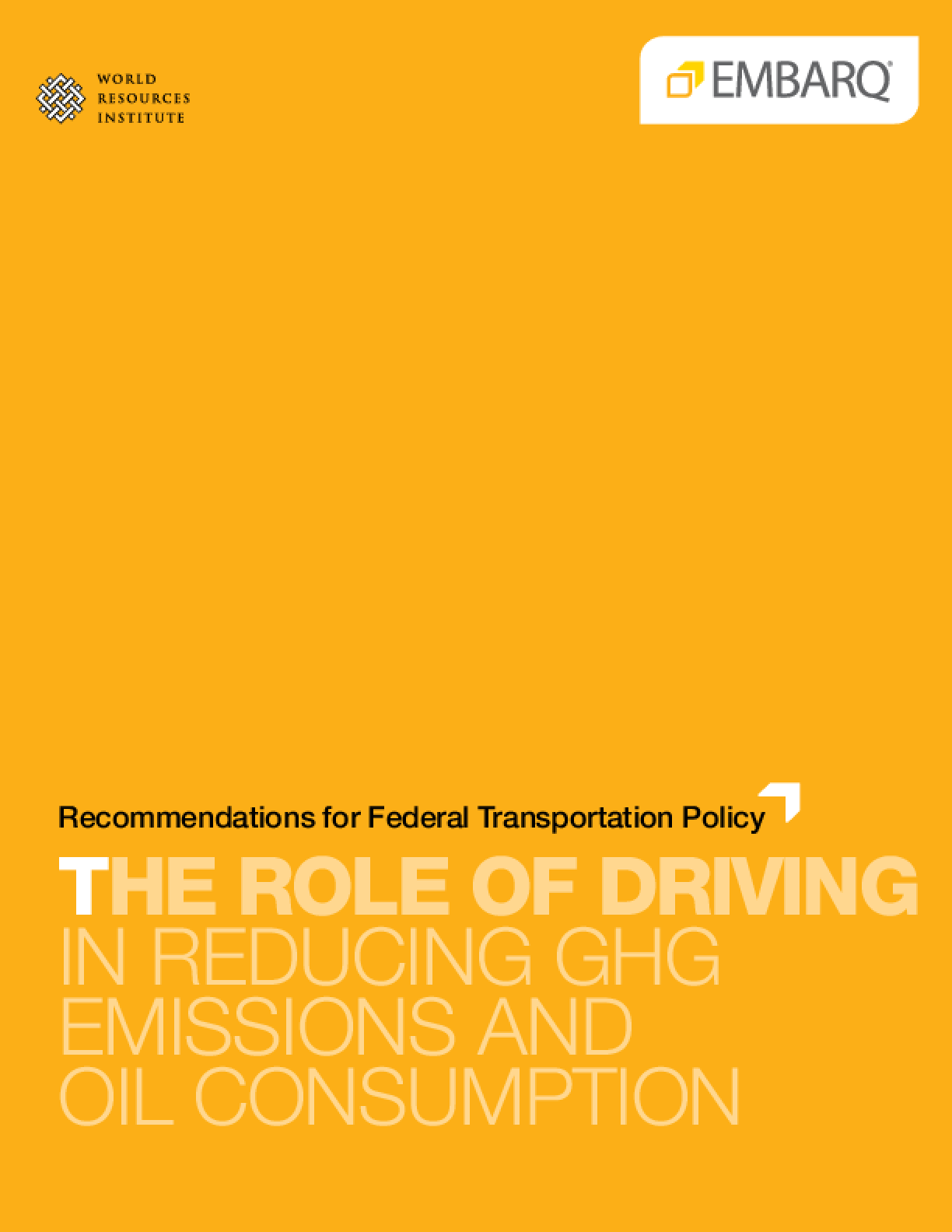 The Role of Driving in Reducing Greenhouse Gas Emissions and Oil Consumption