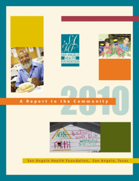 San Angelo Health Foundation 2010 Annual Report