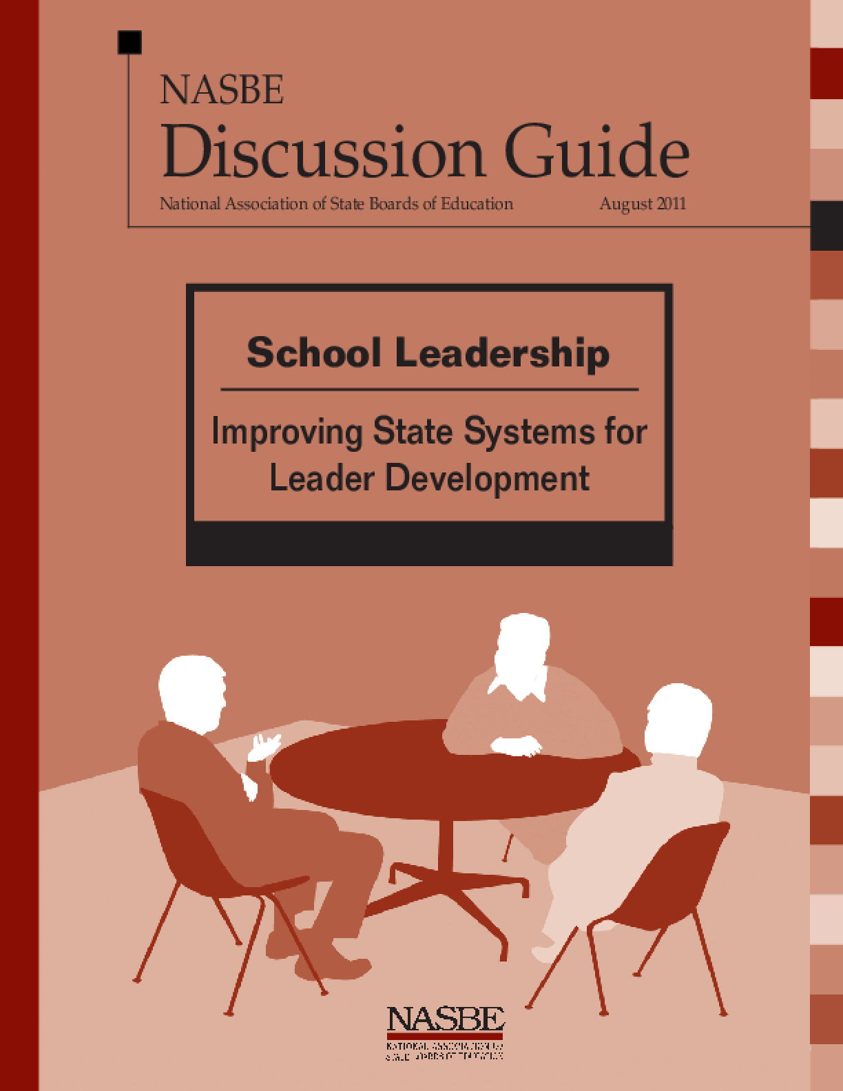 School Leadership: Improving State Systems for Leader Development