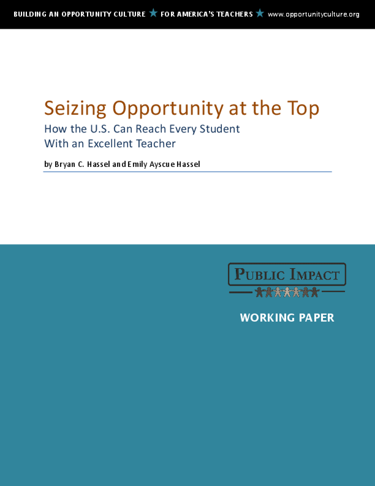Seizing Opportunity at the Top: How the U.S. Can Reach Every Student With an Excellent Teacher