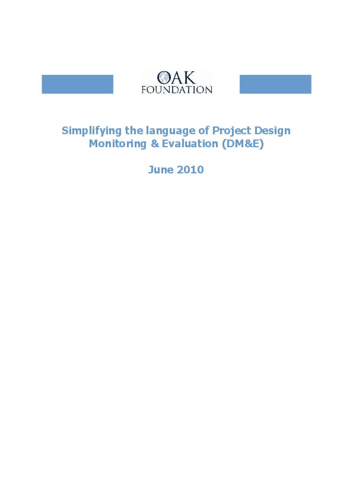 Simplifying the Language of Project Design Monitoring & Evaluation (DM&E)