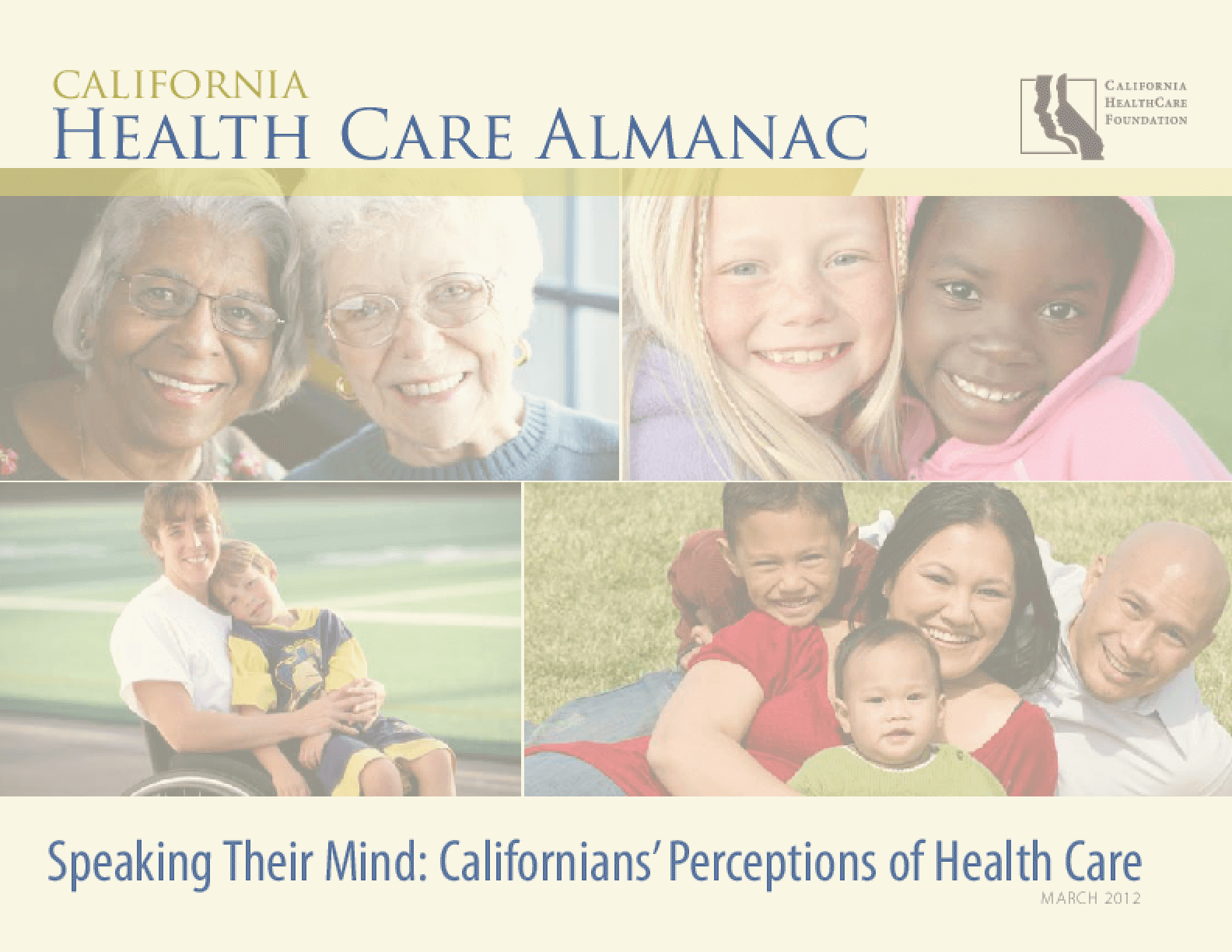 Speaking Their Mind: Californians' Perceptions of Health Care