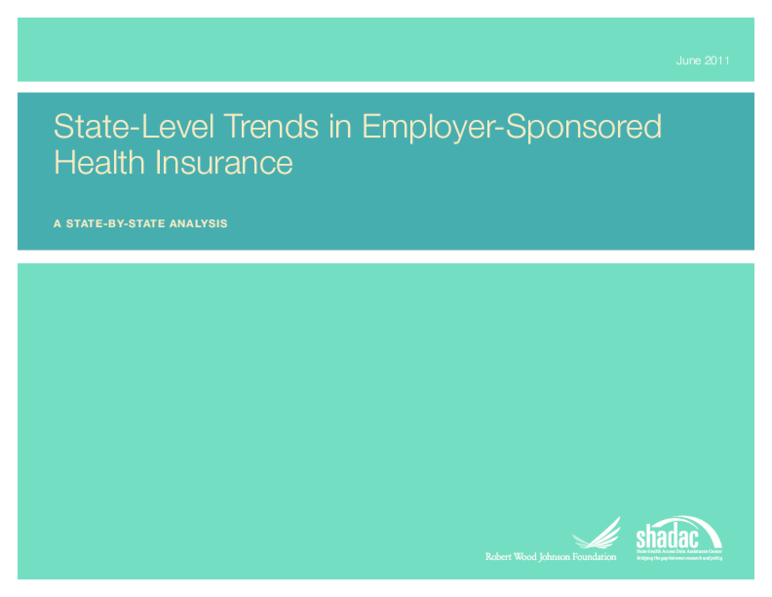 State-Level Trends in Employer-Sponsored Health Insurance: A State-by-State Analysis
