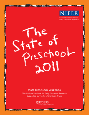The State of Preschool 2011
