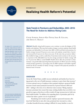 State Trends in Premiums and Deductibles, 2003-2010: The Need for Action to Address Rising Costs