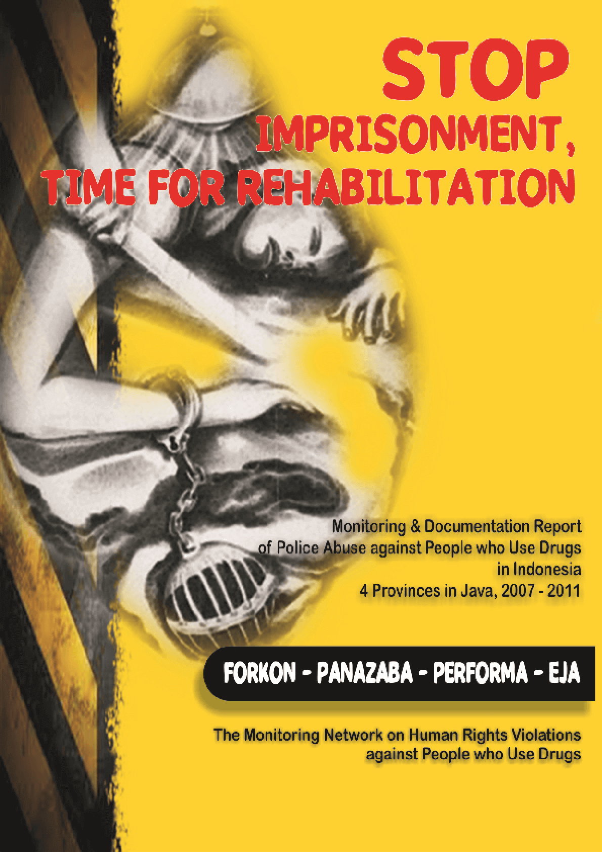 Stop Imprisonment, Time for Rehabilitation
