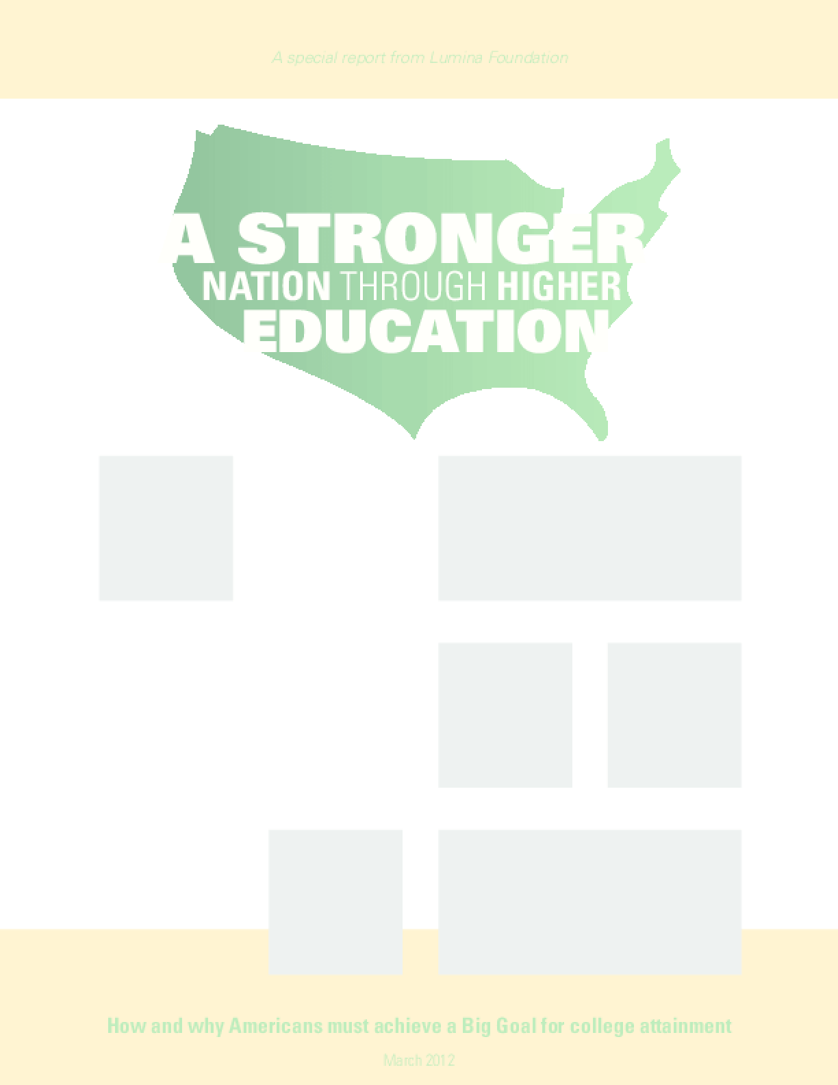 A Stronger Nation Through Higher Education 2012