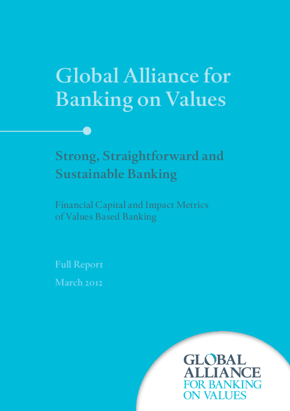 Strong, Straightforward and Sustainable Banking