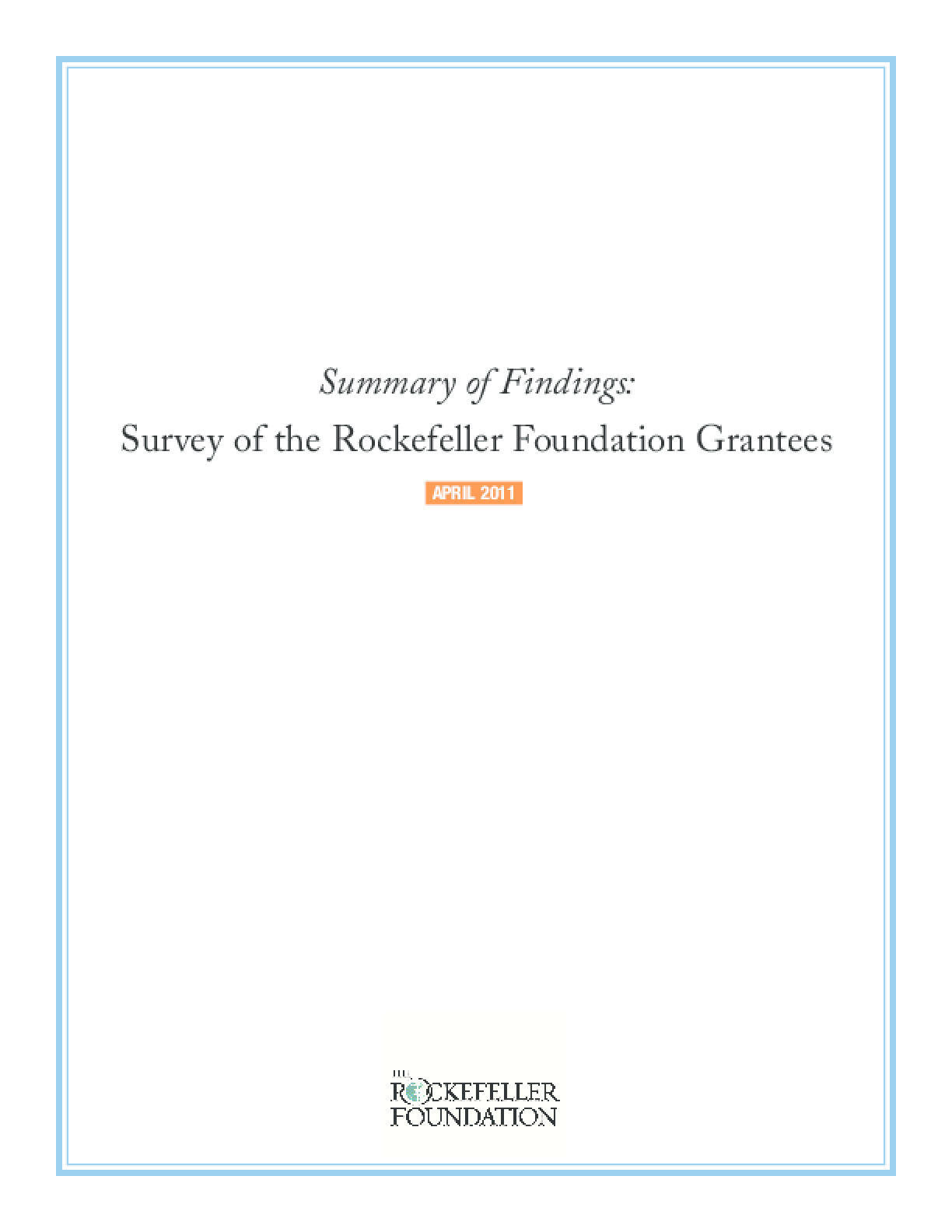 Summary of Findings: Survey of the Rockefeller Foundation Grantees
