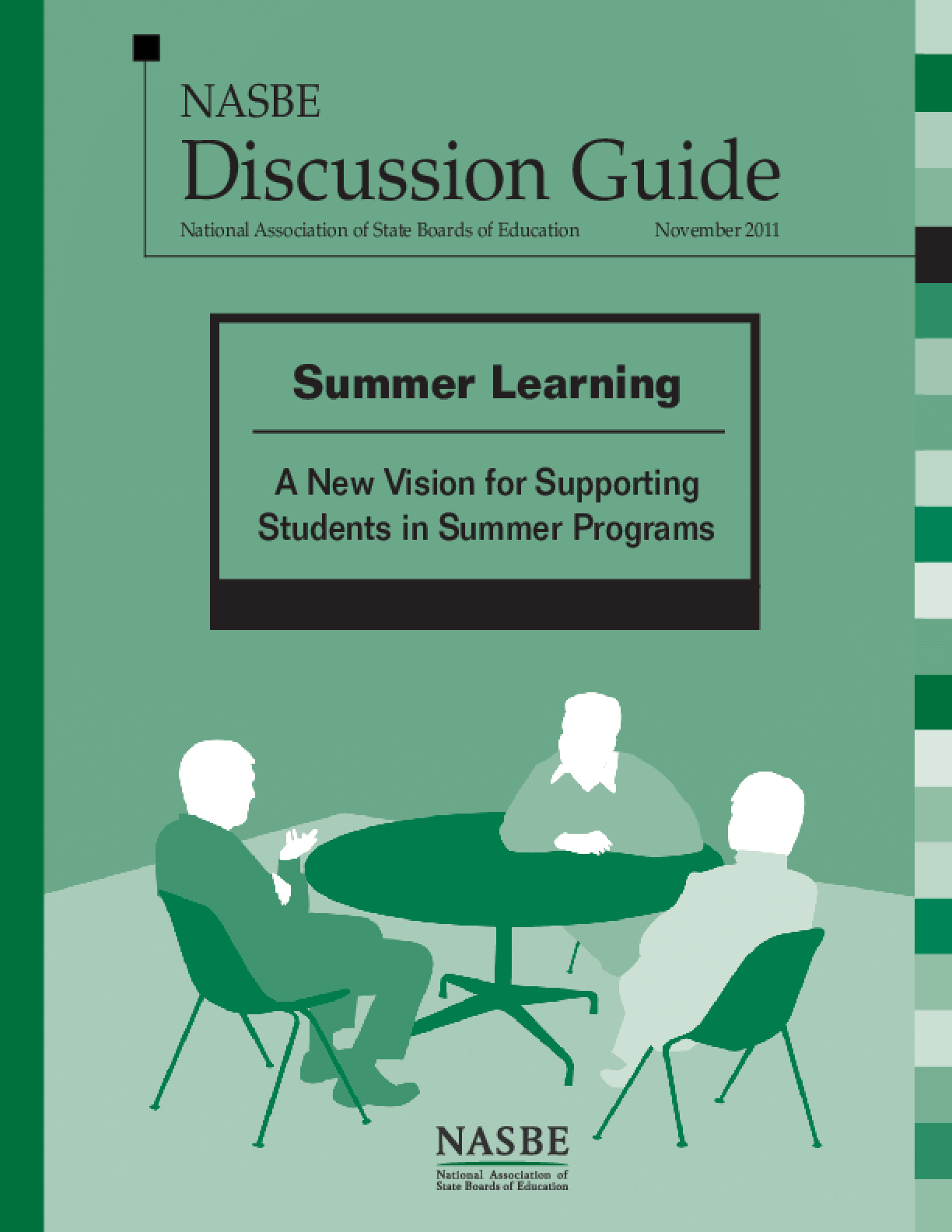 Summer Learning: A New Vision for Supporting Students in Summer Programs