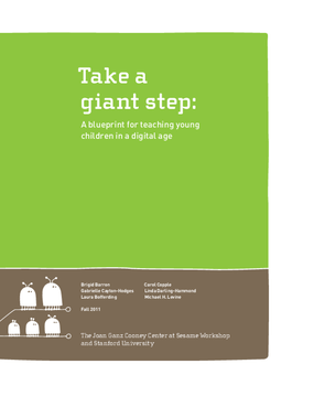 Take a Giant Step: A Blueprint for Teaching Young Children in a Digital Age