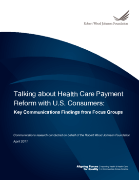 Talking About Health Care Payment Reform With U.S. Consumers