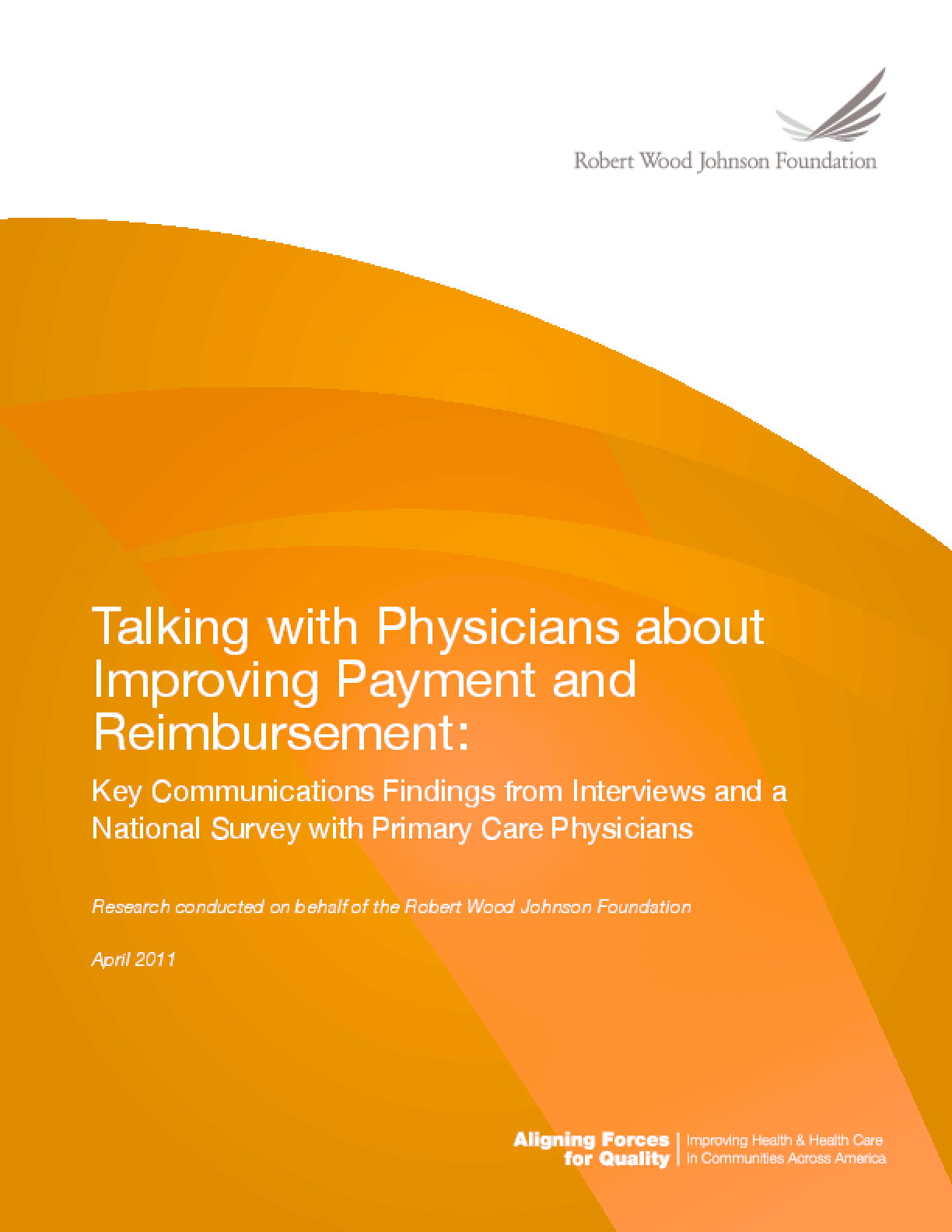 Talking With Physicians About Improving Payment and Reimbursement