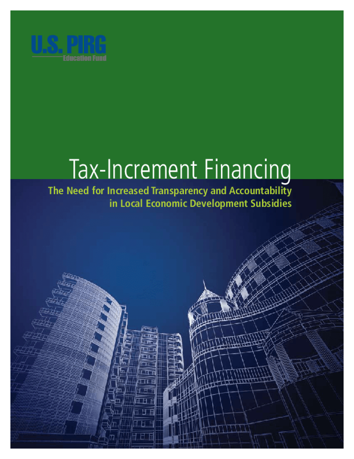 Tax-Increment Financing: The Need for Increased Transparency and Accountability in Local Economic Development Subsidies