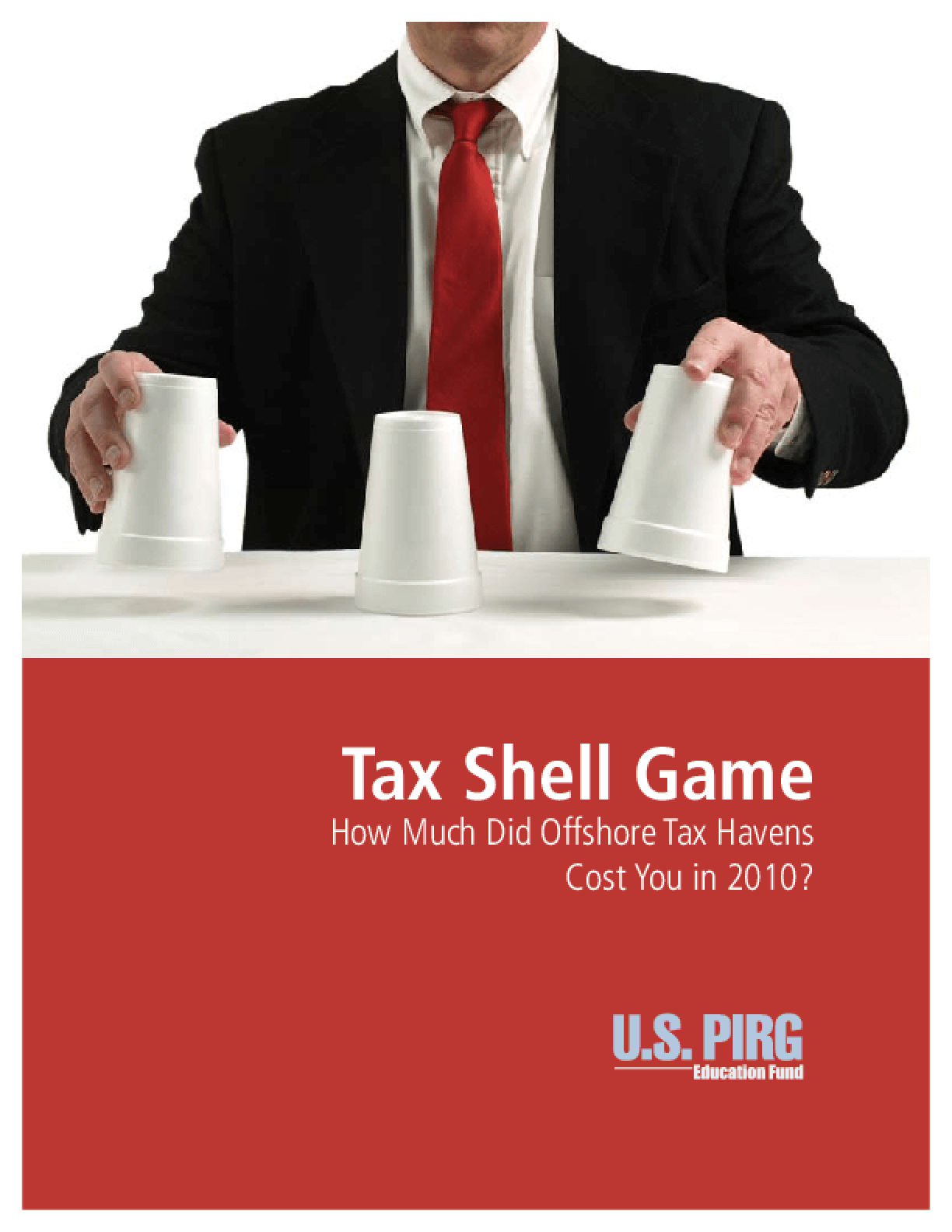 Tax Shell Game: How Much Did Offshore Tax Havens Cost You in 2010?