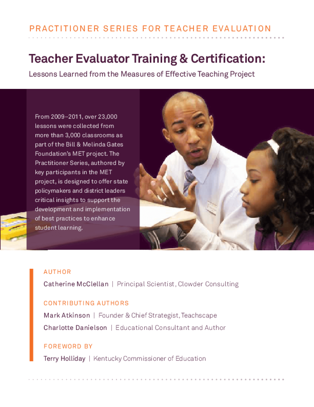 Teacher Evaluator Training & Certification: Lessons Learned From the Measures of Effective Teaching Project