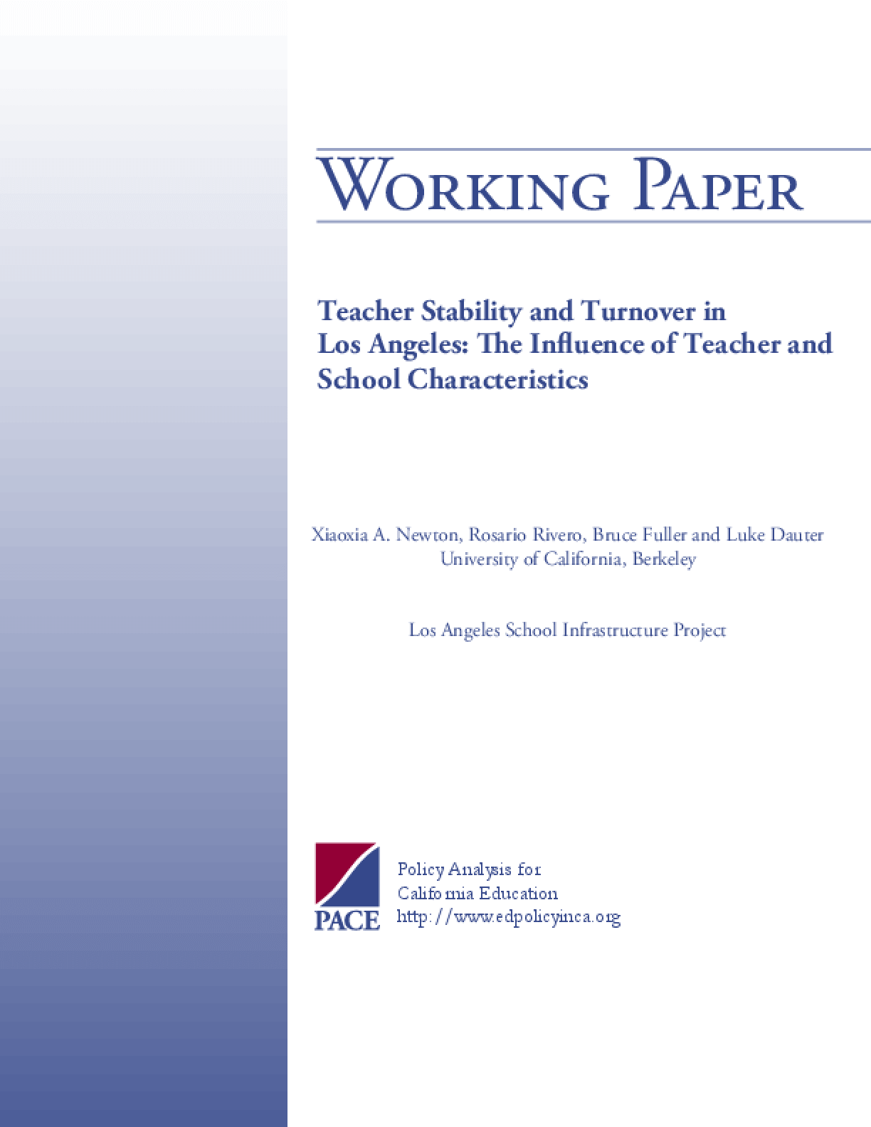 Teacher Stability and Turnover in Los Angeles: The Influence of Teacher and School Characteristics