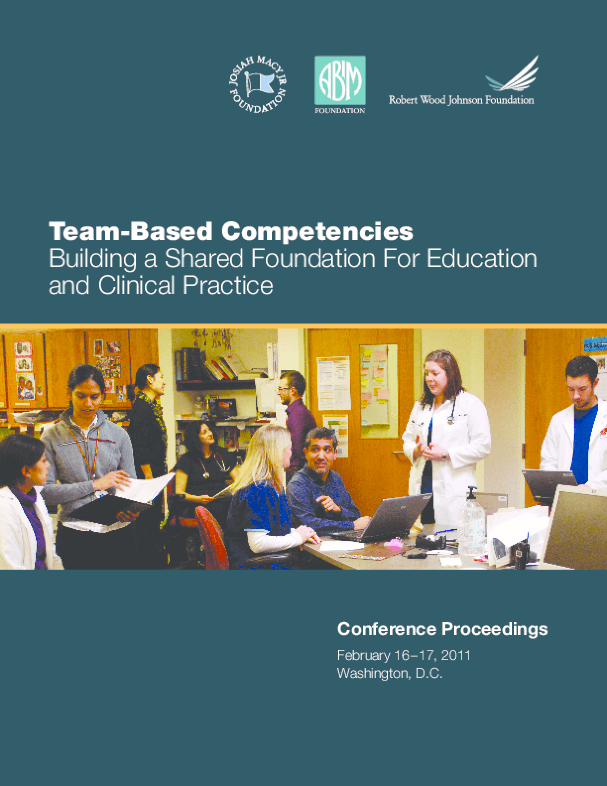 Team-Based Competencies: Building a Shared Foundation for Education and Clinical Practice