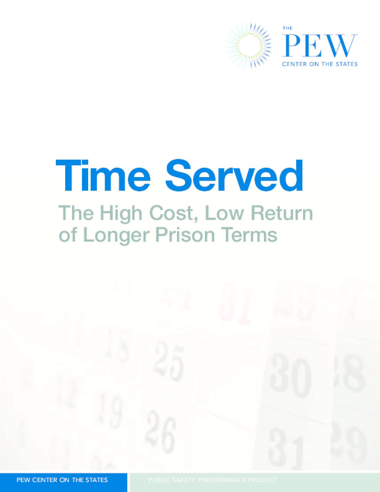Time Served: The High Cost, Low Return of Longer Prison Terms