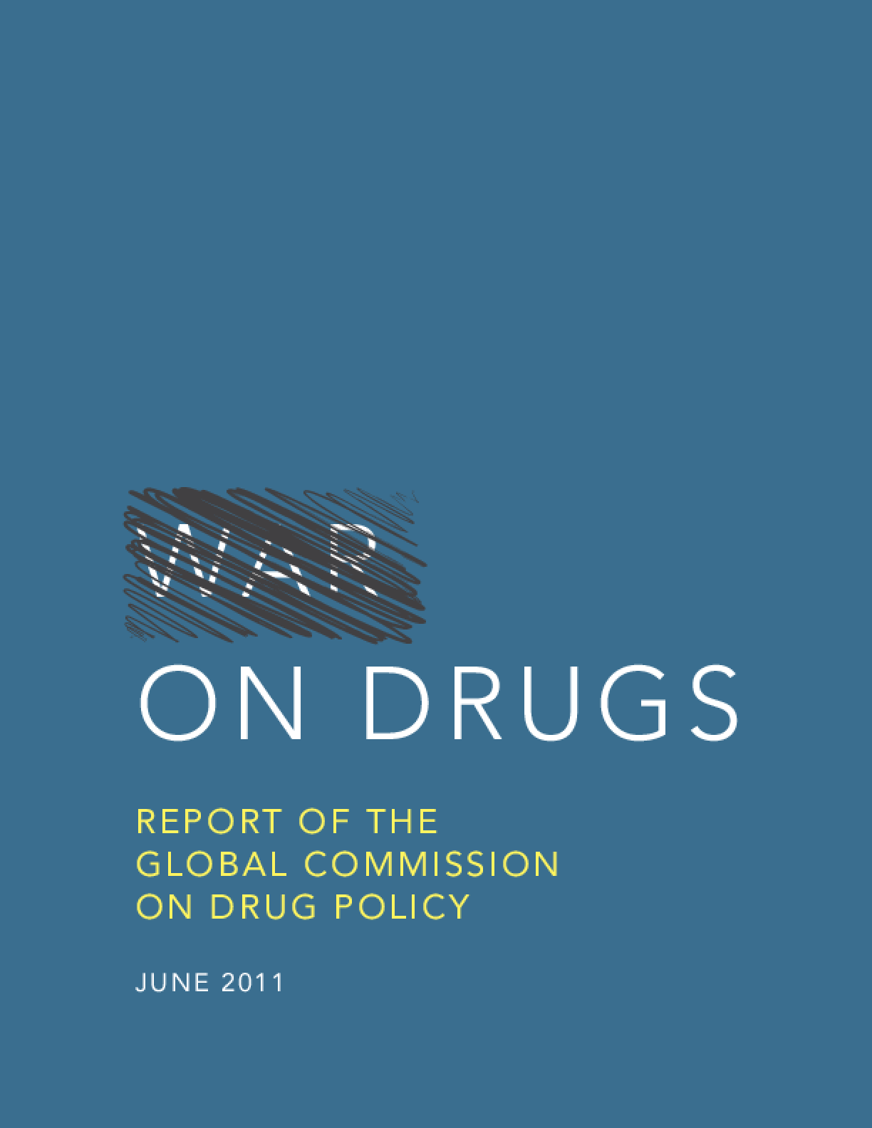 War on Drugs: Report of the Global Commission on Drug Policy