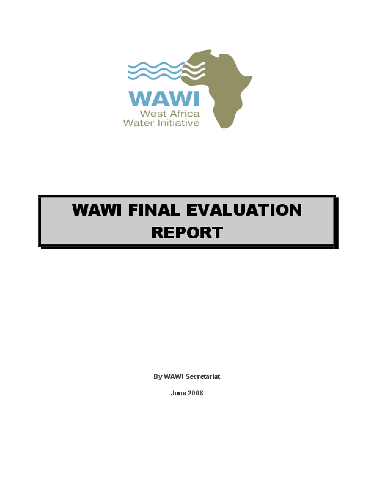 West Africa Water Initiative Phase I Final Evaluation Report