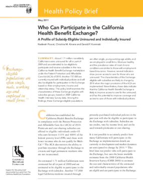 Who Can Participate in the California Health Benefit Exchange?: A Profile of Subsidy-Eligible Uninsured and Individually Insured