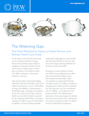 The Widening Gap: The Great Recession's Impact on State Pension and Retiree Health Care Costs