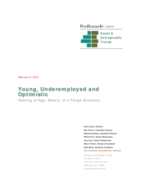 Young, Underemployed and Optimistic: Coming of Age, Slowly, in a Tough Economy