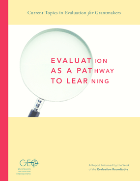 Evaluation As A Pathway to Learning