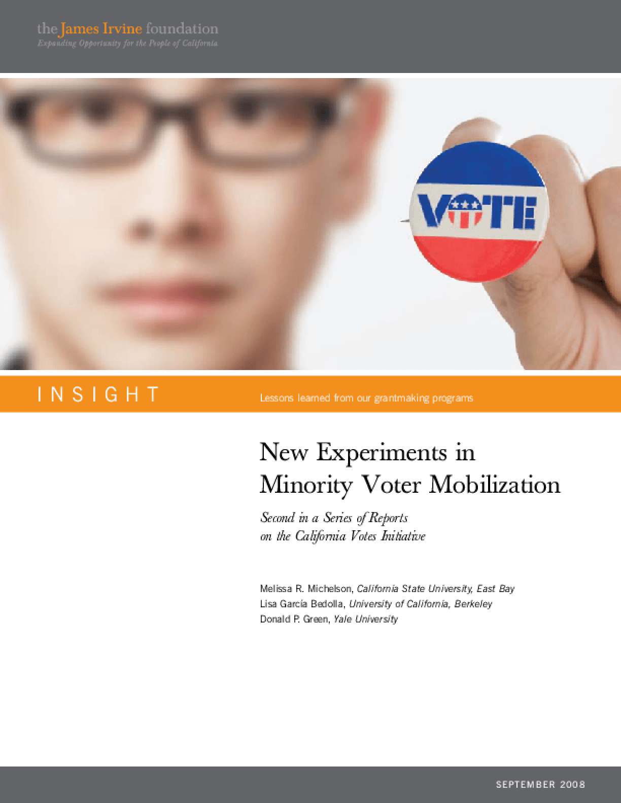 New Experiments in Minority Voter Mobilization: Second in a Series of Reports on the California Votes Initiative