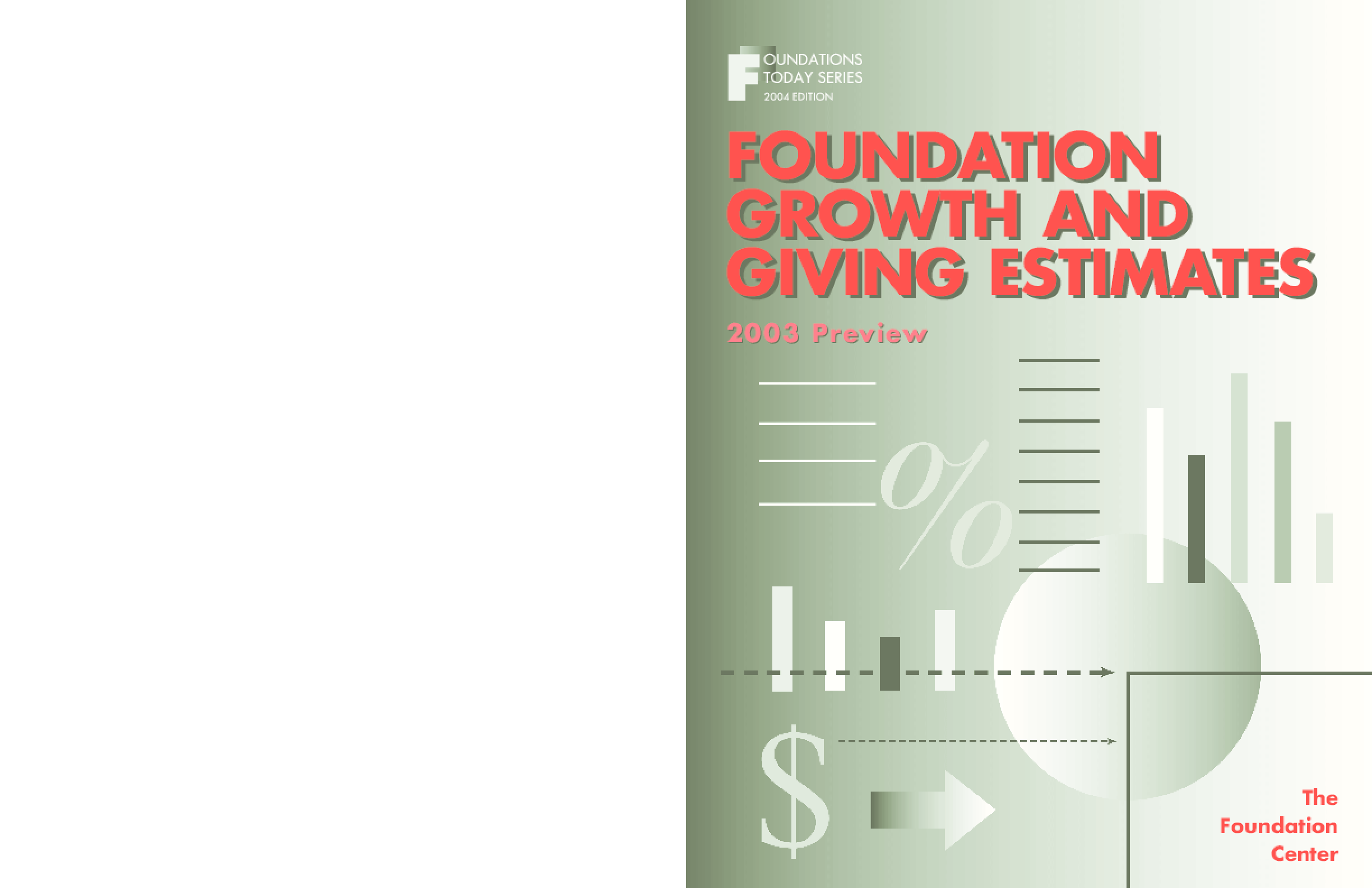 Foundations Today: Growth and Giving Estimates, 2004 edition
