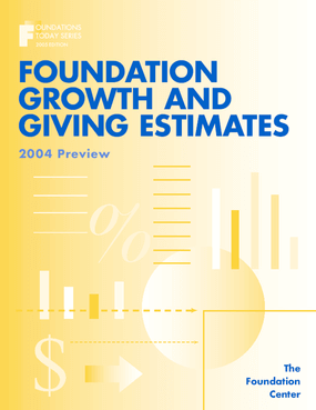 Foundations Today: Growth and Giving Estimates, 2005 edition