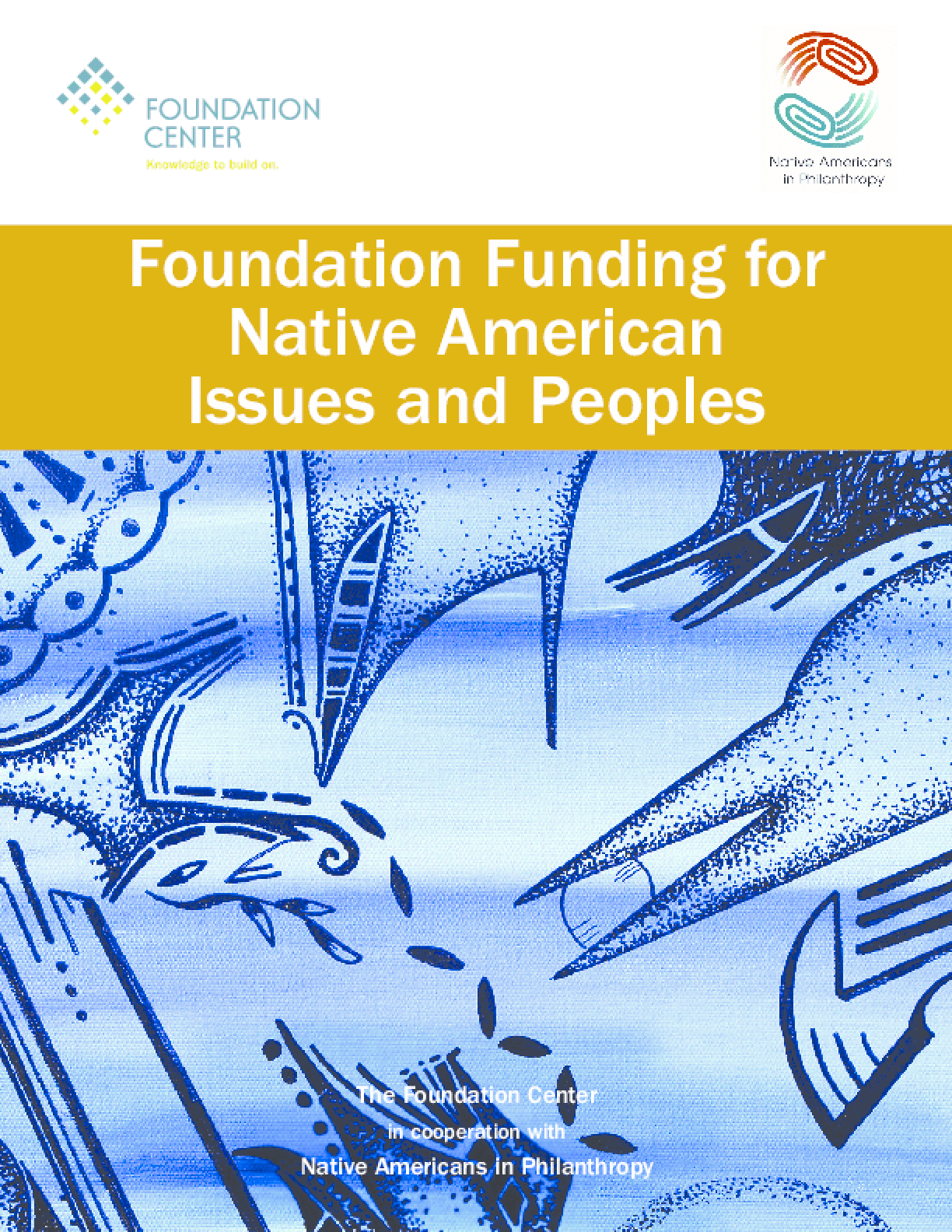 Foundation Funding for Native American Issues and Peoples