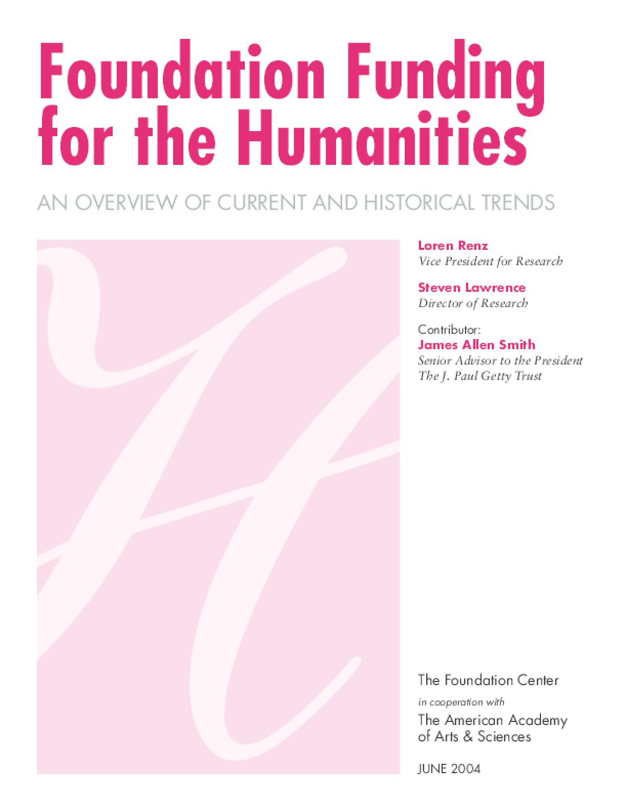 Foundation Funding for the Humanities: An Overview of Current and Historical Trends