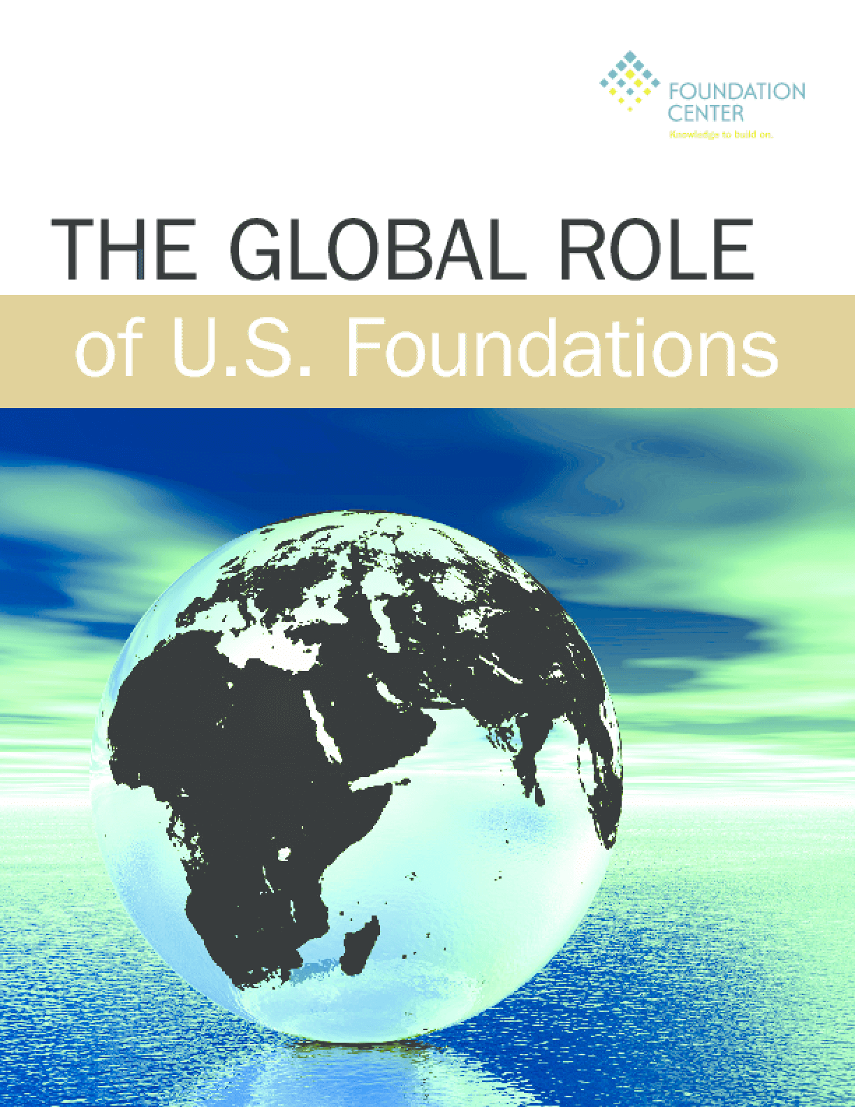 The Global Role of U.S. Foundations