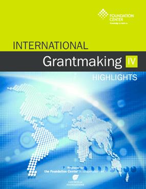 International Grantmaking IV (Highlights)