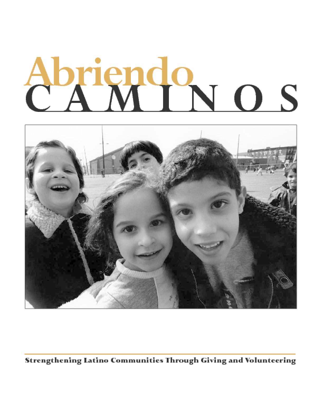 Abriendo Caminos (Strengthening Latino Communities Through Giving and Volunteering)
