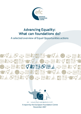 Advancing Equality: What Can Foundations Do? A Selected Overview of Equal Opportunities Actions