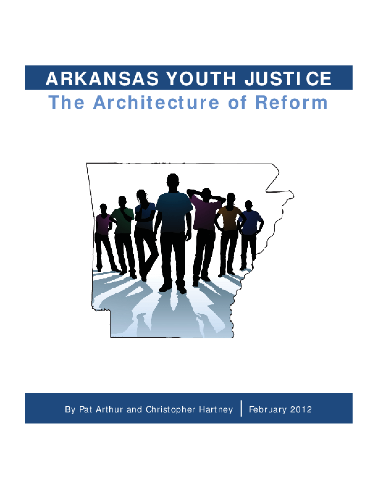 Arkansas Youth Justice: The Architecture of Reform