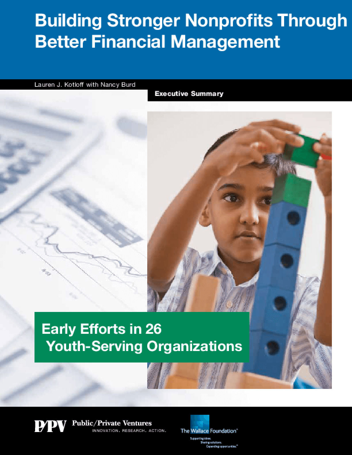 Building Stronger Nonprofits Through Better Financial Management, Executive Summary