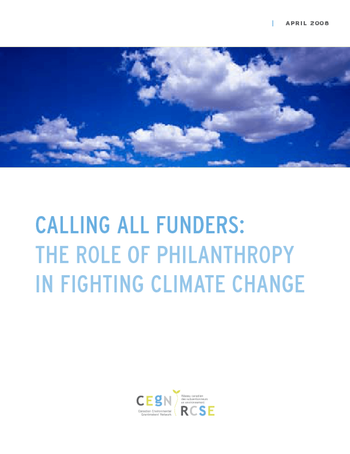 Calling All Funders: The Role of Philanthropy in Fighting Climate Change