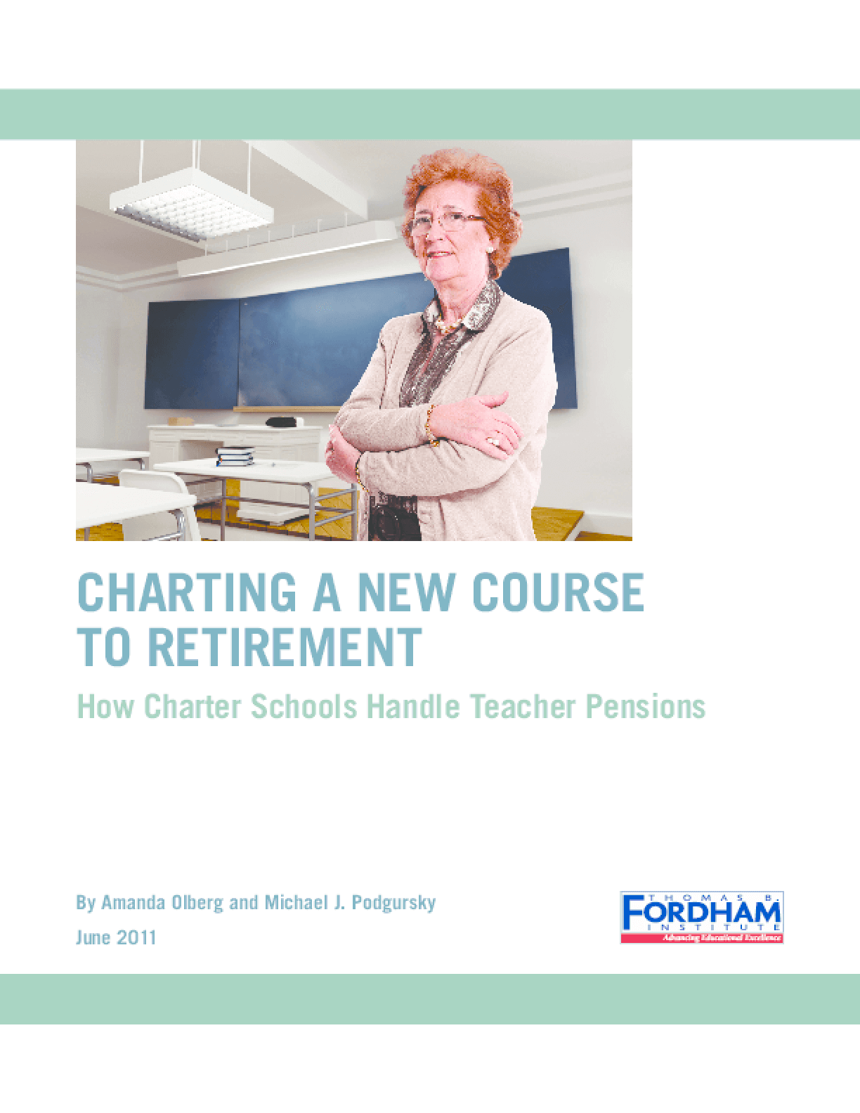 Charting a New Course to Retirement: How Charter Schools Handle Teacher Pensions