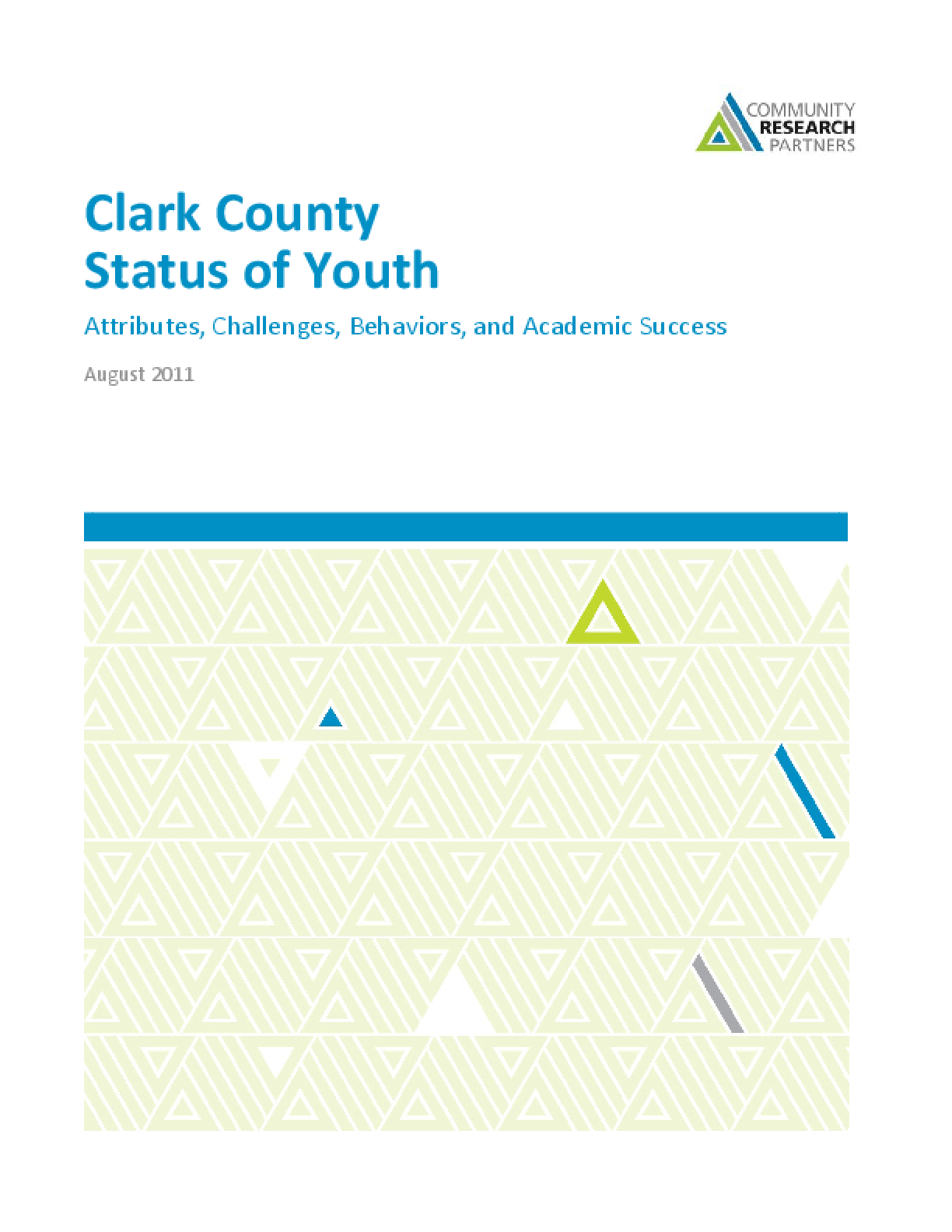 Clark County Status of Youth: Attributes, Challenges, Behaviors, and Academic Success