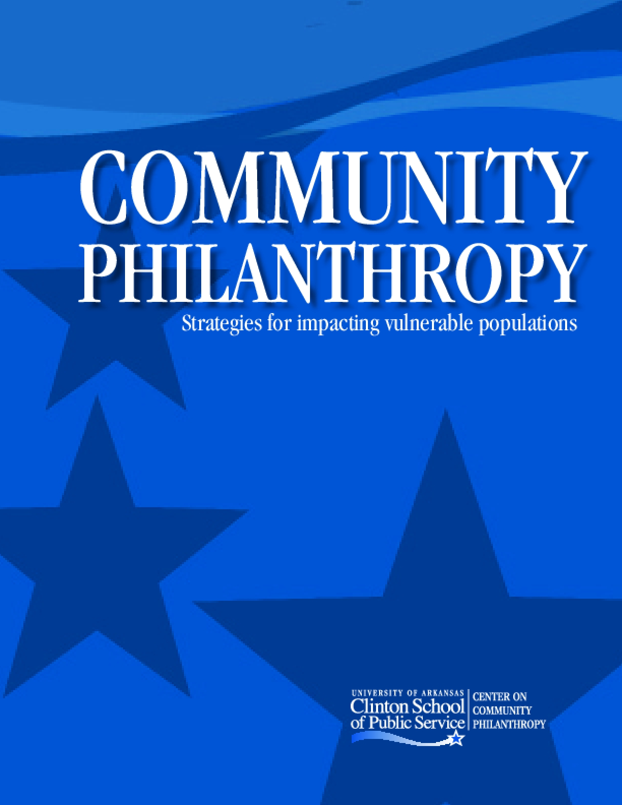 Community Philanthropy: Strategies for Impacting Vulnerable Populations