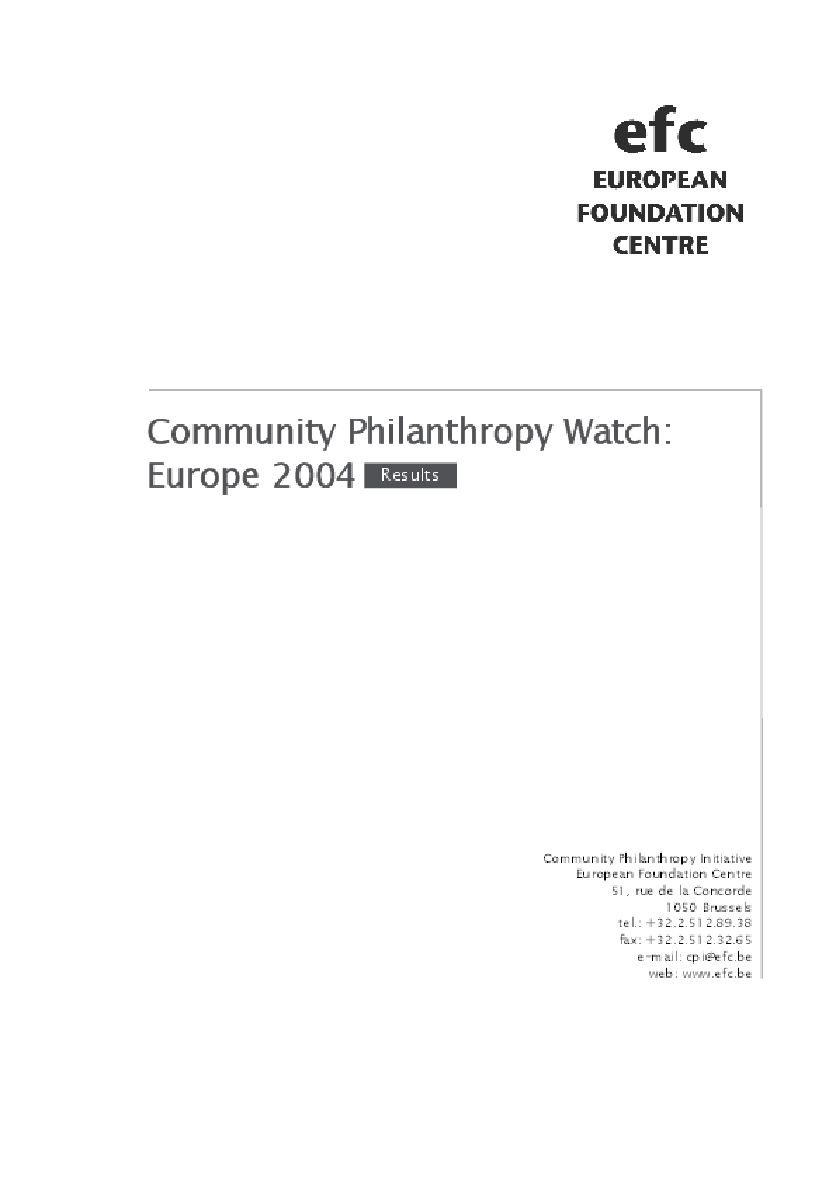 Community Philanthropy Watch: Europe 2004
