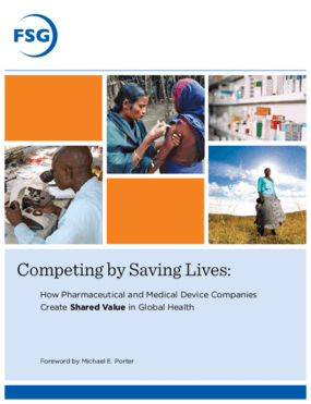 Competing by Saving Lives: How Pharmaceutical and Medical Device Companies Create Shared Value in Global Health